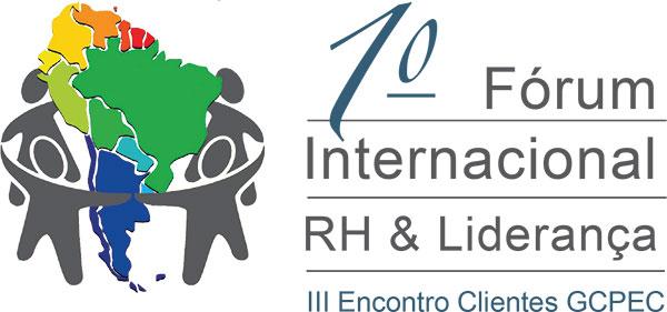 1º Fórum Internacional RH & Liderança